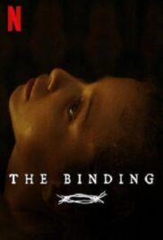 The Binding | Netflix (2020) พันธนาการมืด